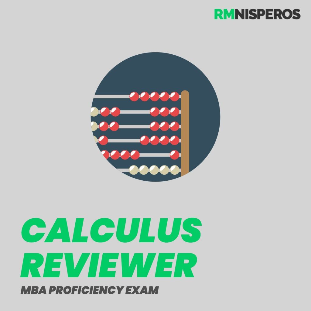 MBA Proficiency Exam Reviewer Calculus Reviewer
